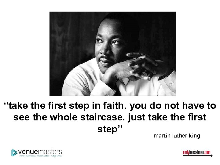 """""""take the first step in faith. you do not have to see the whole"""
