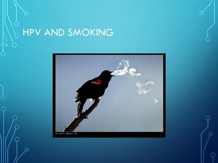 HPV AND SMOKING