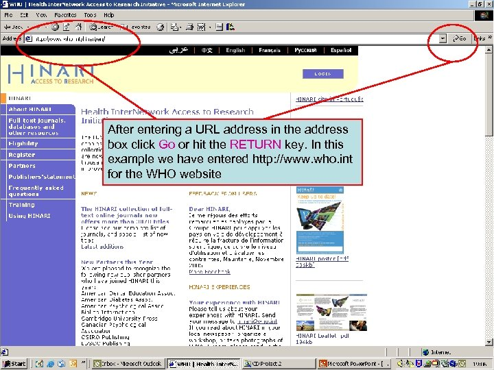 Entering a URL address in the address box After entering a URL address in