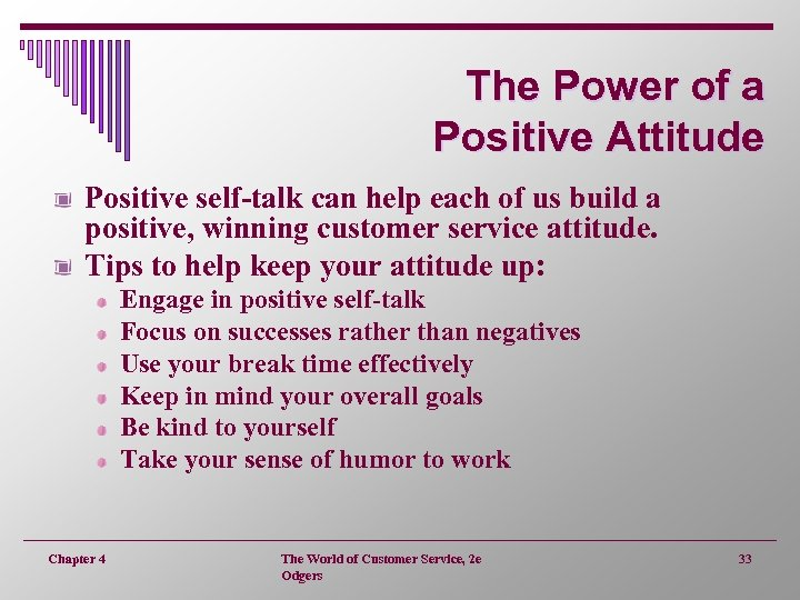 The Power of a Positive Attitude Positive self-talk can help each of us build