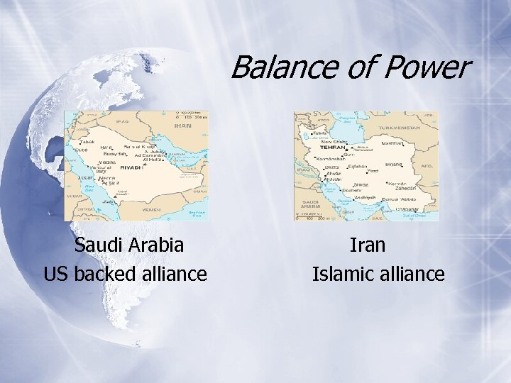 Balance of Power Saudi Arabia US backed alliance Iran Islamic alliance