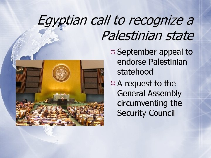 Egyptian call to recognize a Palestinian state September appeal to endorse Palestinian statehood A