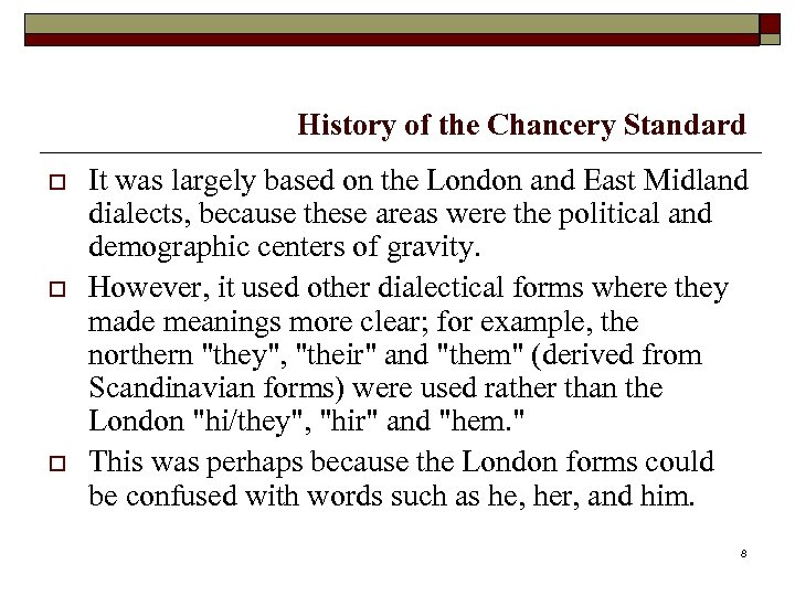 History of the Chancery Standard o o o It was largely based on the