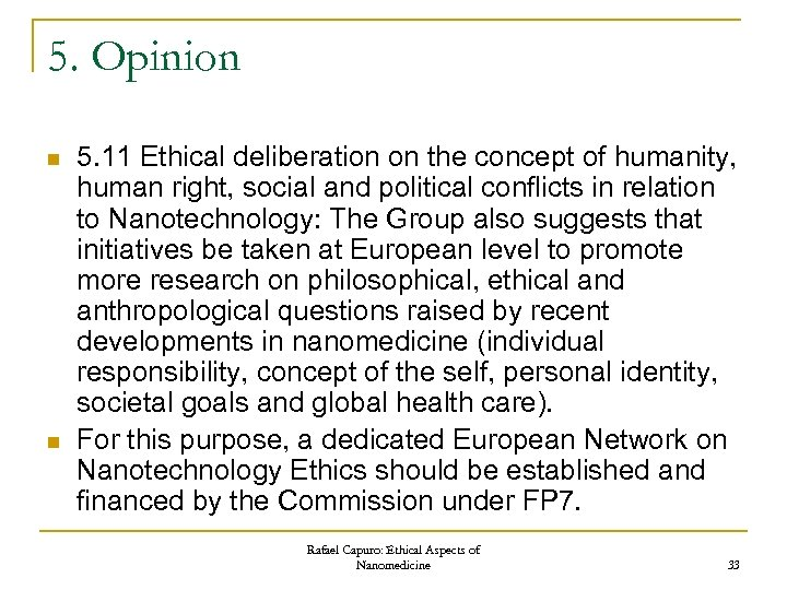 5. Opinion n n 5. 11 Ethical deliberation on the concept of humanity, human