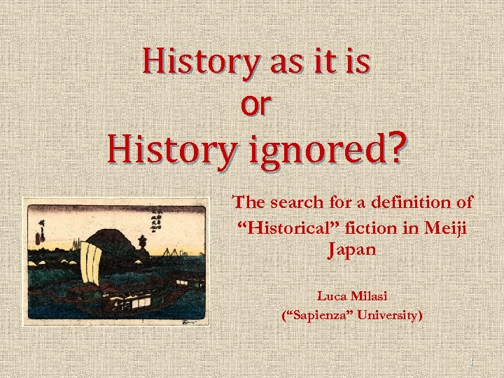 """History as it is or History ignored? The search for a definition of """"Historical"""""""
