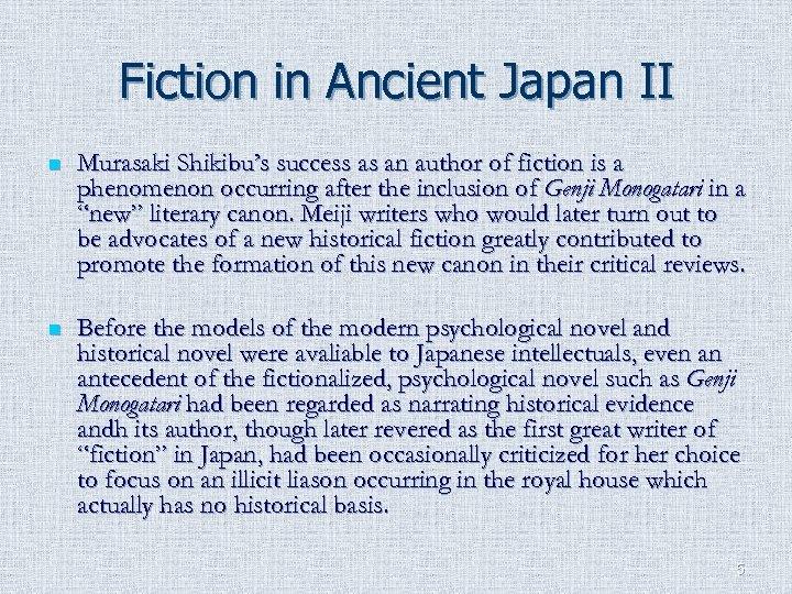 Fiction in Ancient Japan II n Murasaki Shikibu's success as an author of fiction