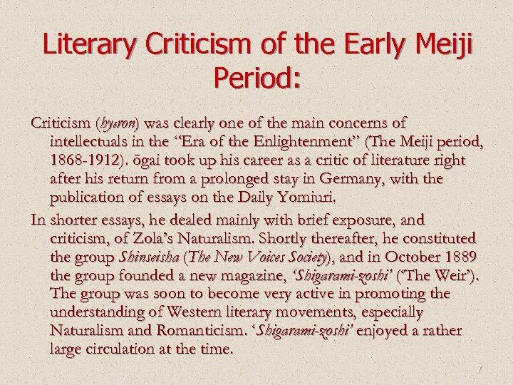 Literary Criticism of the Early Meiji Period: Criticism (hyōron) was clearly one of the