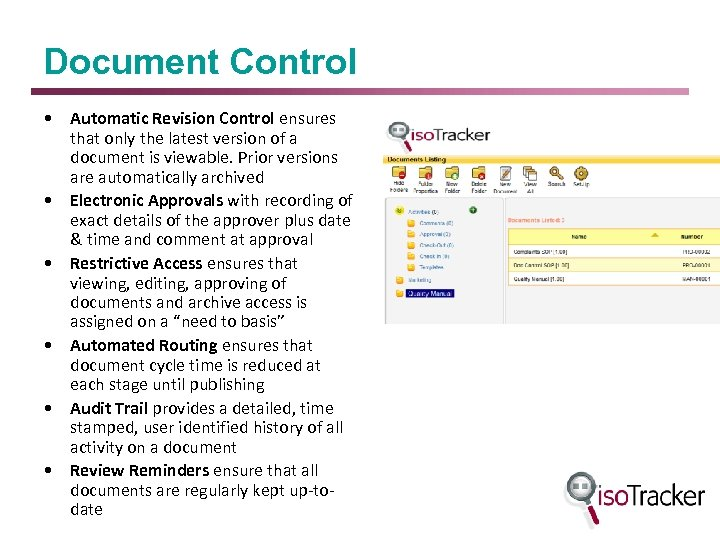 Document Control • Automatic Revision Control ensures that only the latest version of a