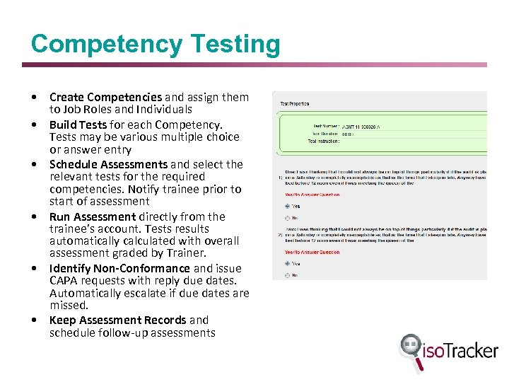 Competency Testing • Create Competencies and assign them to Job Roles and Individuals •