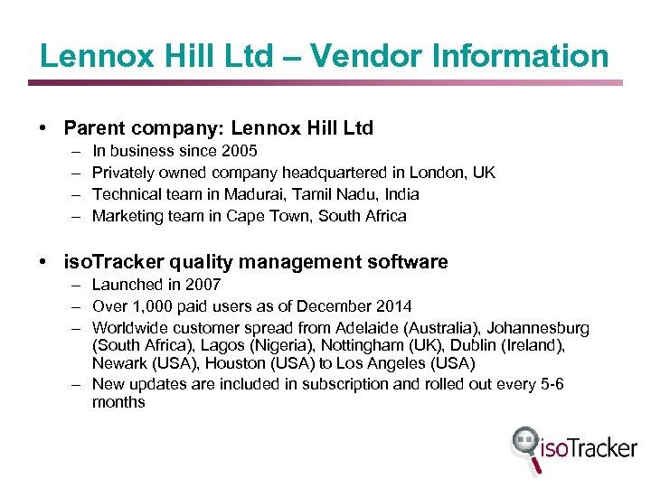 Lennox Hill Ltd – Vendor Information • Parent company: Lennox Hill Ltd – –