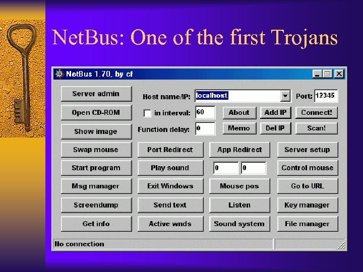 Net. Bus: One of the first Trojans