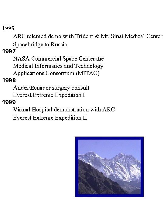 1995 ARC telemed demo with Trident & Mt. Sinai Medical Center Spacebridge to Russia