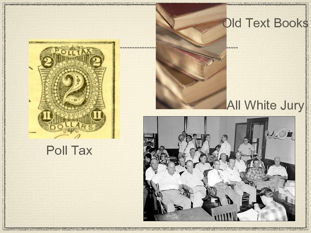 Old Text Books All White Jury Poll Tax