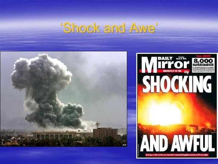 'Shock and Awe'