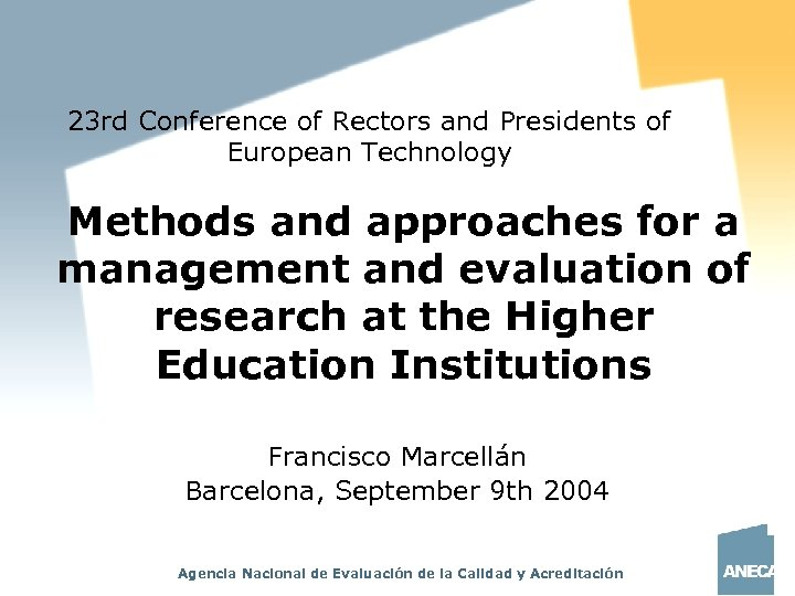 23 rd Conference of Rectors and Presidents of European Technology Methods and approaches for