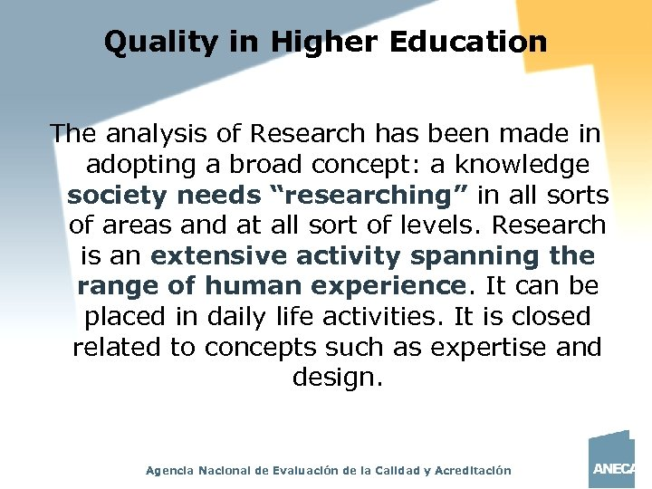 Quality in Higher Education The analysis of Research has been made in adopting a