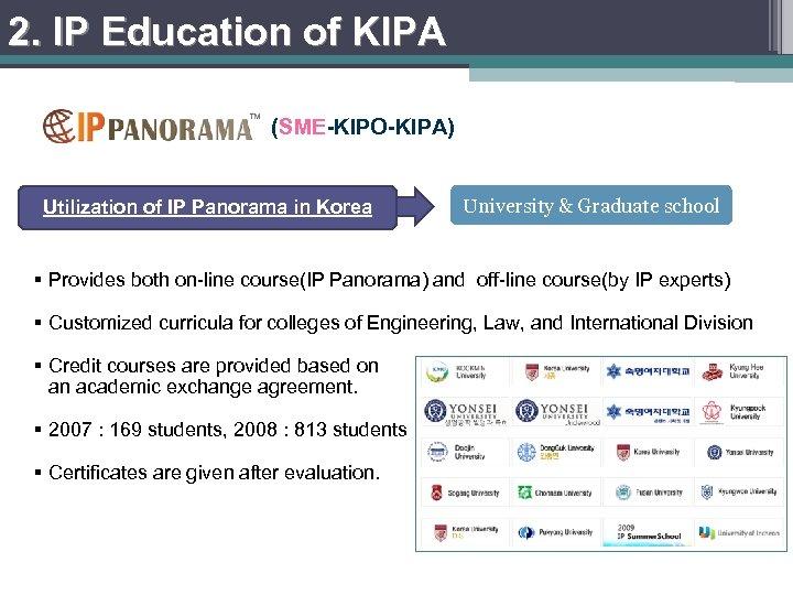 2. IP Education of KIPA (SME-KIPO-KIPA) Utilization of IP Panorama in Korea University &