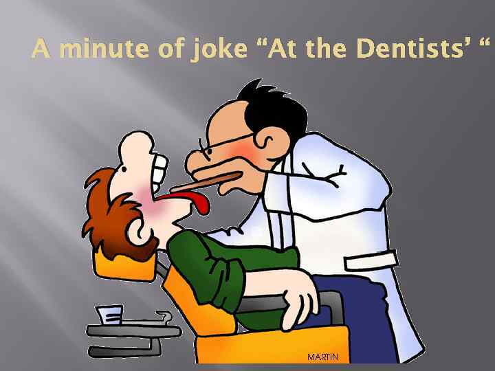 """A minute of joke """"At the Dentists' """""""