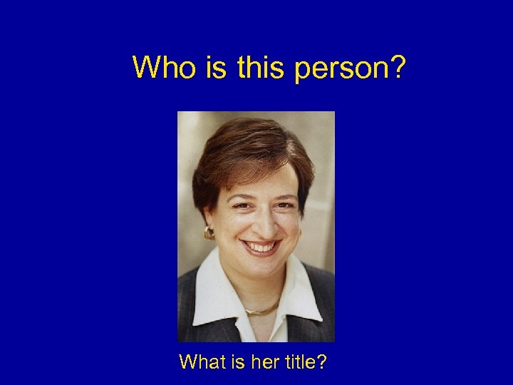 Who is this person? What is her title?