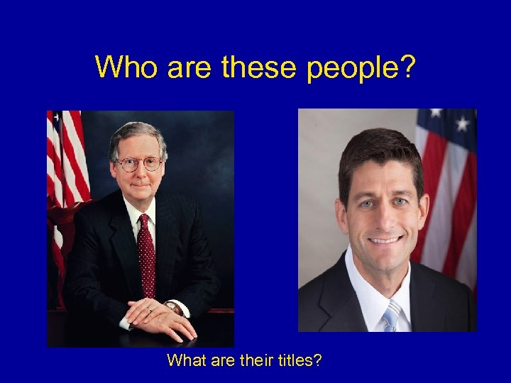 Who are these people? What are their titles?