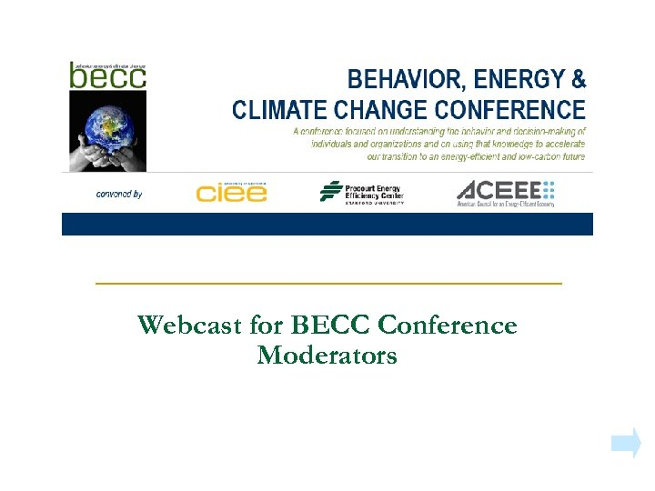 Webcast for BECC Conference Moderators