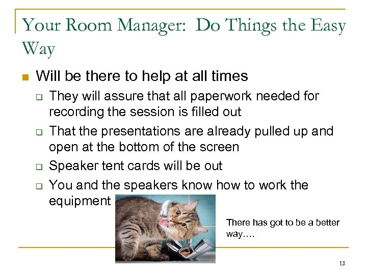 Your Room Manager: Do Things the Easy Way n Will be there to help