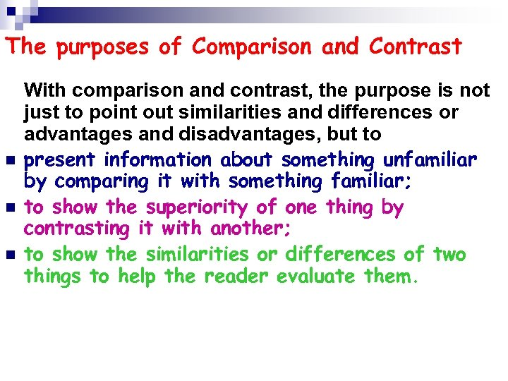purpose of comparison and contrast