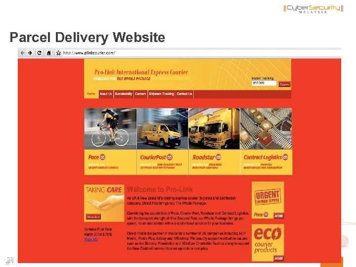 Parcel Delivery Website 44 Copyright © 2011 Cyber. Security Malaysia