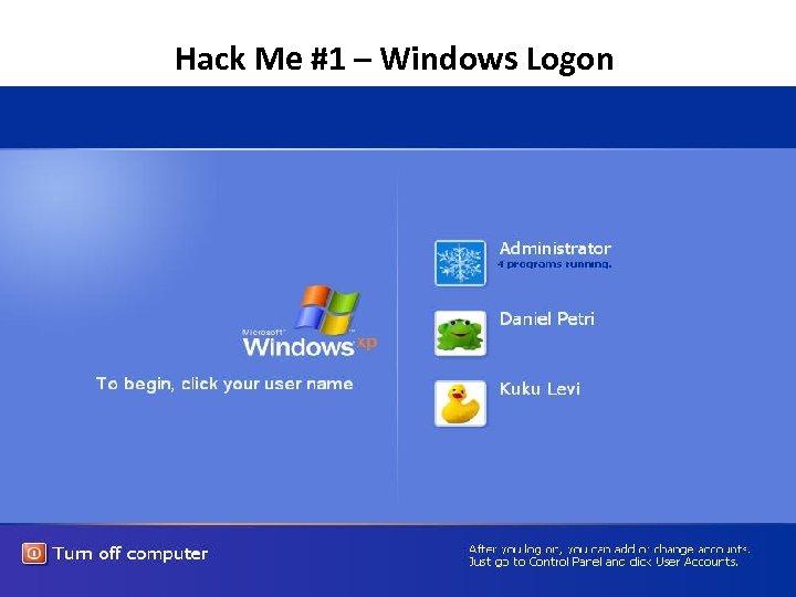 Hack Me #1 – Windows Logon