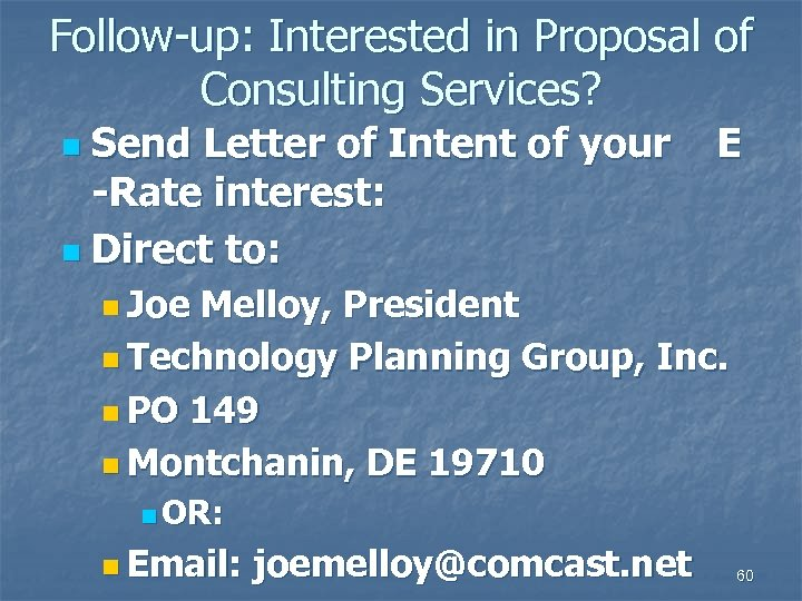 Follow-up: Interested in Proposal of Consulting Services? Send Letter of Intent of your -Rate