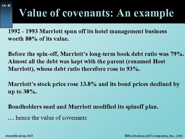 14 - 19 Value of covenants: An example 1992 - 1993 Marriott spun off