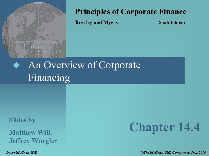 Principles of Corporate Finance Brealey and Myers u Sixth Edition An Overview of Corporate