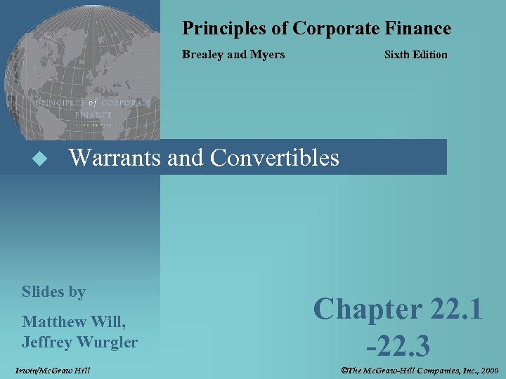 Principles of Corporate Finance Brealey and Myers u Sixth Edition Warrants and Convertibles Slides