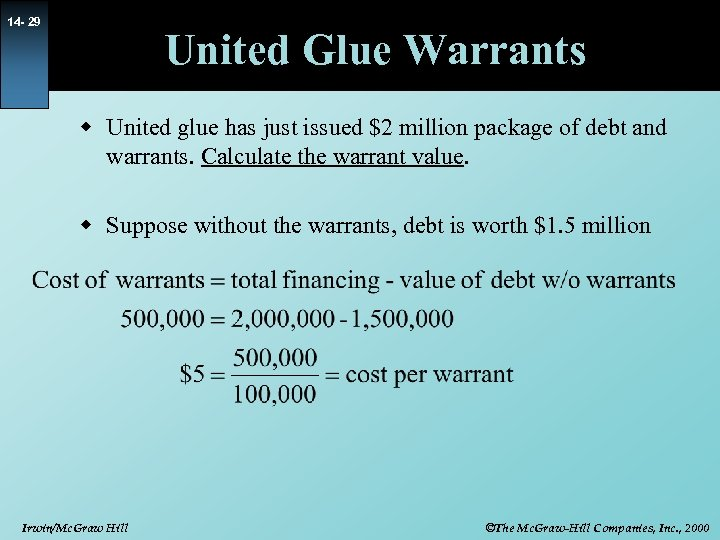 14 - 29 United Glue Warrants w United glue has just issued $2 million