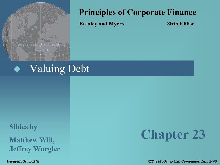 Principles of Corporate Finance Brealey and Myers u Sixth Edition Valuing Debt Slides by