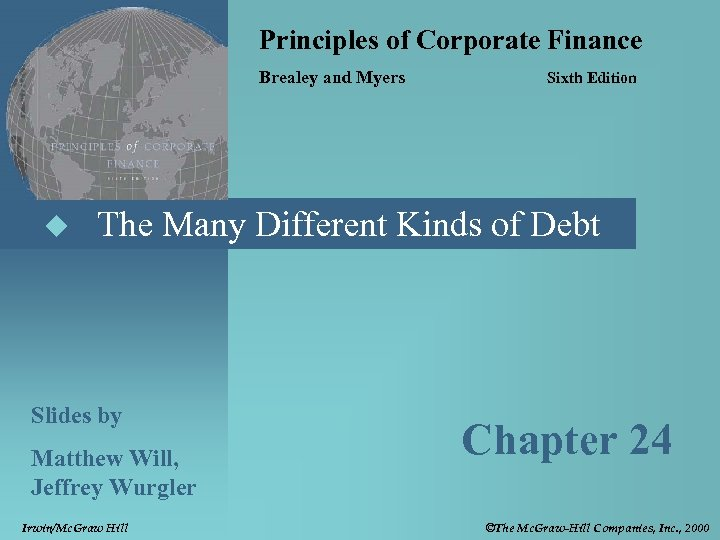 Principles of Corporate Finance Brealey and Myers u Sixth Edition The Many Different Kinds