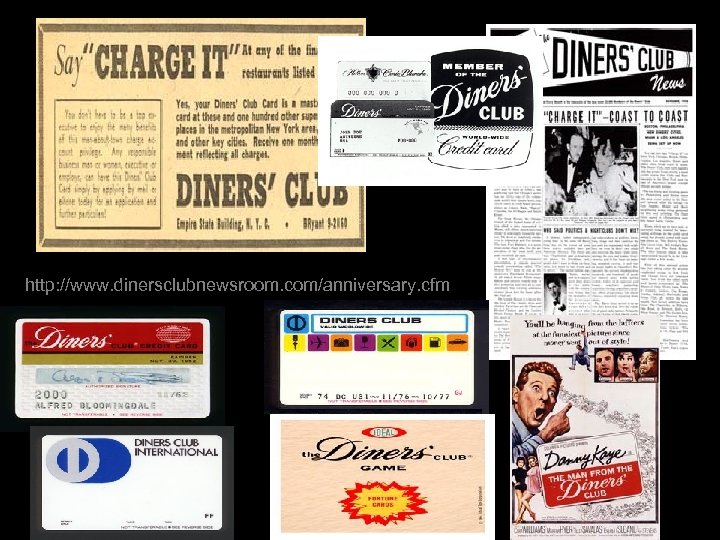http: //www. dinersclubnewsroom. com/anniversary. cfm 21