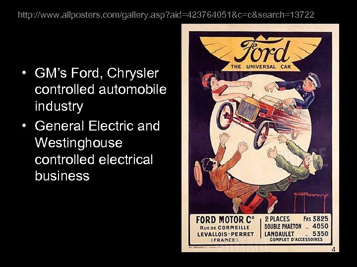 http: //www. allposters. com/gallery. asp? aid=423764051&c=c&search=13722 • GM's Ford, Chrysler controlled automobile industry •