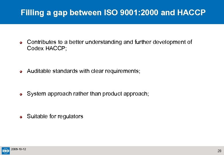 Filling a gap between ISO 9001: 2000 and HACCP Contributes to a better understanding