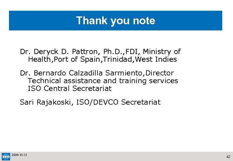 Thank you note Dr. Deryck D. Pattron, Ph. D. , FDI, Ministry of Health,