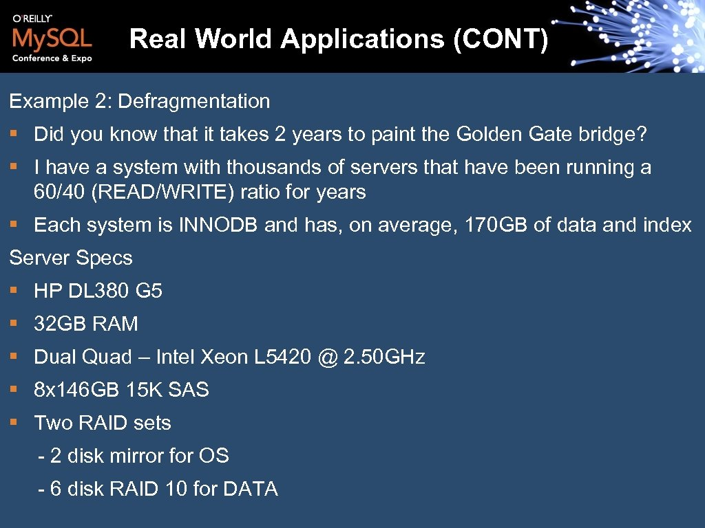 Real World Applications (CONT) Example 2: Defragmentation § Did you know that it takes