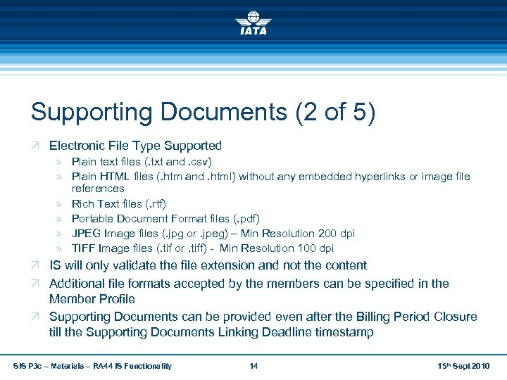 Supporting Documents (2 of 5) Ö Electronic File Type Supported » Plain text files