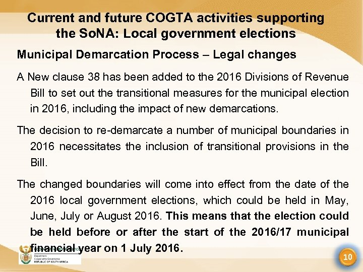 Current and future COGTA activities supporting the So. NA: Local government elections Municipal Demarcation