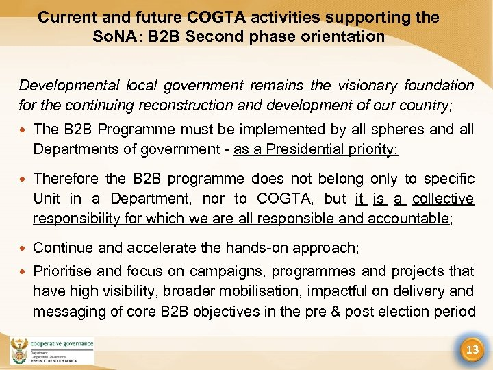 Current and future COGTA activities supporting the So. NA: B 2 B Second phase