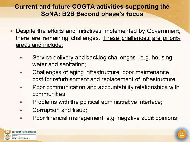 Current and future COGTA activities supporting the So. NA: B 2 B Second phase's