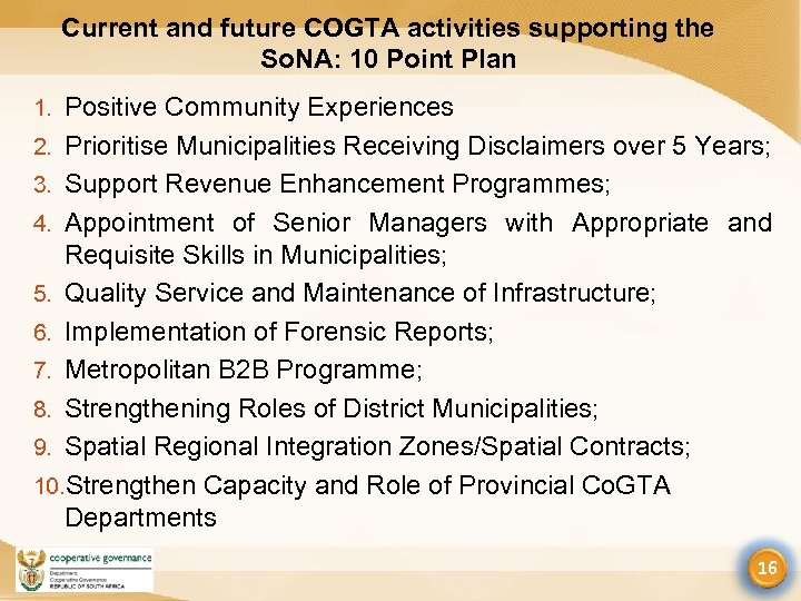 Current and future COGTA activities supporting the So. NA: 10 Point Plan 1. Positive