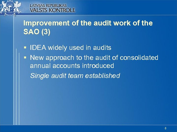 Improvement of the audit work of the SAO (3) § IDEA widely used in