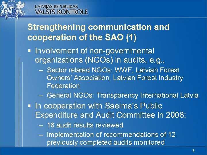 Strengthening communication and cooperation of the SAO (1) § Involvement of non-governmental organizations (NGOs)