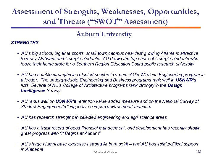 """Assessment of Strengths, Weaknesses, Opportunities, and Threats (""""SWOT"""" Assessment) Auburn University STRENGTHS • AU's"""