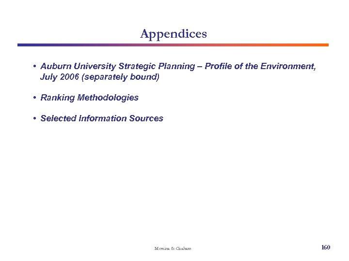Appendices • Auburn University Strategic Planning – Profile of the Environment, July 2006 (separately
